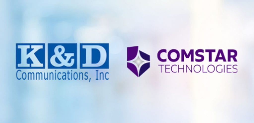 K&D Is Now Part of the Comstar Family!