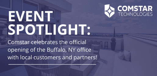 Comstar Loves the Empire State: Buffalo Event Celebrates Our Newest Clients and Partners in Upstate New York