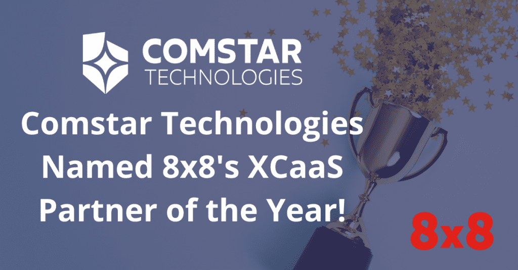 Comstar Technologies Named 8×8's XCaaS Partner of the Year